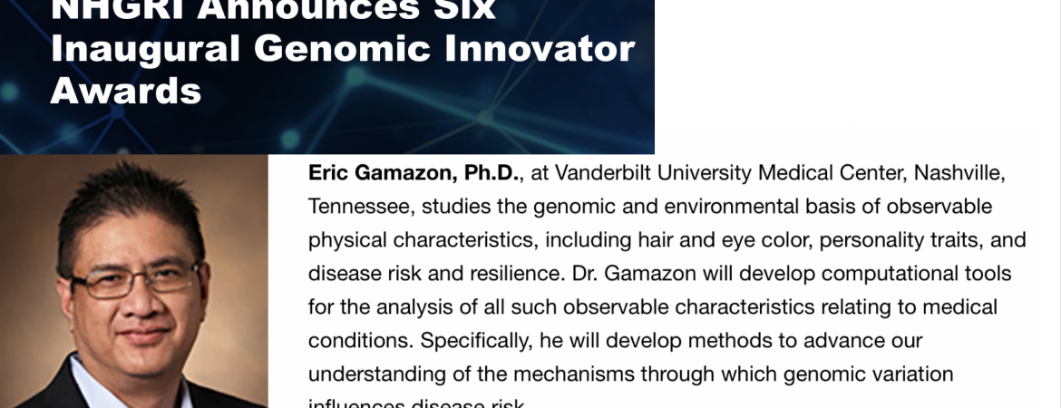 Eric Gamazon receives NHGRI Genomic Innovator Award
